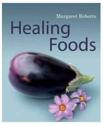 Picture of Healing Foods - Margaret Roberts