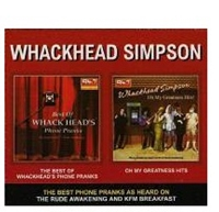 Picture of Whackhead Simpson -  Best Of Phone Pranks / Oh My Greatness Hits