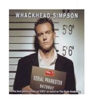 Picture of Whackhead Simpson - Serial Prankster